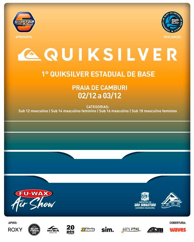 Cartaz do 1º Quiksilver Estadual de Base.